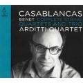 B.Casablancas: Complete String Quartets and Trio