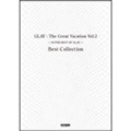 GLAY The Great Vacation Vol.2 ~SUPER BEST OF GLAY~ Best Collection バンド・スコア