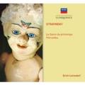 Stravinsky: Le Sacre du Printemps, Petrushka