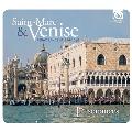 Saint-Marc & Venise - Renaissance & Baroque