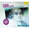 300 Years Carl Philipp Emanuel Bach - His Music - His Life
