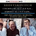 ショスタコーヴィチ: チェロ協奏曲第1番、交響曲第1番