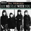 LET ME STAY WITH YOU<限定盤>