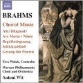 Brahms: Choral Music - Alto Rhapsody, Ave Maria, Nanie, etc