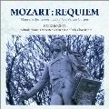 モーツァルト:レクイエム フリーメイソンのための葬送音楽/アヴェ・ヴェルム・コルプス