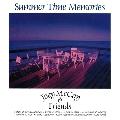 Summer Time Memories~ふたりの夏物語~<タワーレコード限定>