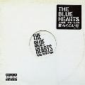 THE BLUE HEARTS TRIBUTE HIPHOP ALBUM「終わらない歌」