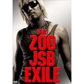 ZOO→JSB→EXILE [2DVD+CD]