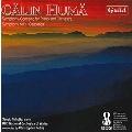 キャリン・ユマ: ピアノとオーケストラ のための《交響的協奏曲》/交響曲第1番 《カルパティカ》(全曲世界初録音)