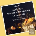 Handel: Arias & Recits from Agrippina, Armida & Lucrezia
