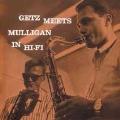 Getz Meets Mulligan In Hi-Fi + 2 Bonus Tracks