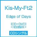 Edge of Days [CD+DVD]<初回盤B>