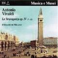 Vivaldi: La Stravaganza Op.4 No.7-No.12