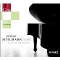 Schumann: Piano Works - Faschingschwank aus Wien (Carnival Prank from Vienna) Op.26, etc