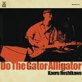 Do The Gator Alligator