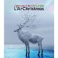 LIVE 2018 L'ArChristmas<通常盤>