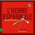 ラヴェル: 歌劇《スペインの時》、シャブリエ: 狂詩曲《スペイン》