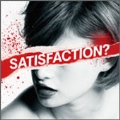 SATISFACTION?<通常盤>