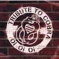 Oi Oi Oi -Tribute To COBRA-