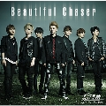 Beautiful Chaser (通常盤-B)