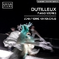 デュティユー: ピアノ・ソナタ、バレエ音楽「狼」、3つの前奏曲