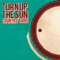 TURN UP THE SUN E.P<タワーレコード限定>