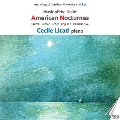 Anthology of American Piano Music Vol. 2 - Music of the Night - American Nocturnes