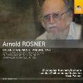 Arnold Rosner: Orchestral Music, Vol.2