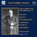 Kreisler: The Complete Recordings Vol.6