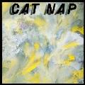 CAT NAP<限定盤>