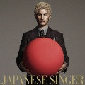 JAPANESE SINGER [CD+DVD]<初回盤A>