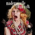 mademoiselle non non [CD+DVD]