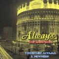 Always/BIG BAND BIG 5/TOSHIYUKI MIYAMA & NEW HERD<紙ジャケット仕様盤>