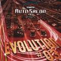 トーキョー・オートサロン 2007 プレゼンツ・エヴォリューション #03  [CD+DVD]