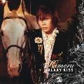 GALAXY KISS  [CD+DVD]<初回生産限定盤>