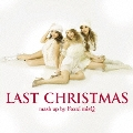 LAST CHRISTMAS mash up by Foxxi misQ  [CD+DVD]<初回限定盤>