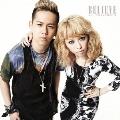 BELIEVE [CD+DVD]<初回生産限定盤>