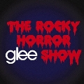 glee/グリー <シーズン2> ザ・ロッキー・ホラー・グリー・ショウ