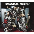 SCANDAL SHOW [CD+DVD]<初回生産限定盤>