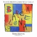 バルセロナ<オーケストラ・ヴァージョン><通常盤>