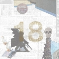 18 [4LP+3CD+DVD]<完全生産限定盤>