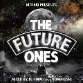 NITRAID PRESENTS THE FUTURE ONES