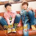 Road to Wonderland<通常盤>