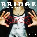 BRIDGE ~RAMAR THE BEST!!~