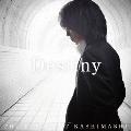 Destiny [CD+DVD]<初回限定盤>