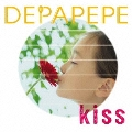 Kiss [CD+DVD]<初回生産限定盤>