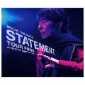 STATEMENT TOUR FINAL at NAGOYA CENTURY HALL [2CD+DVD]<初回限定盤A>