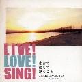LIVE! LOVE! SING! 生きて愛して歌うこと オリジナル・サウンドトラック