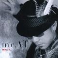 m.c.+A・T  [CD+DVD]