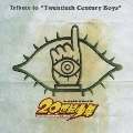 "Tribute to ""Twentieth Century Boys"""